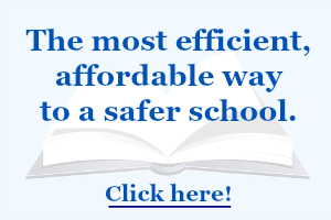 The most efficient, affordable way to a safer school